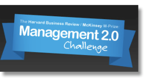 Harvard/McKinsey Management 2.0 Challenge Winner
